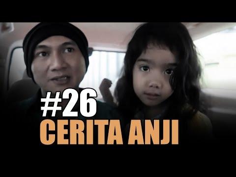 LELAKI KERDUS MENURUT ANJI | #CeritaAnji - 26