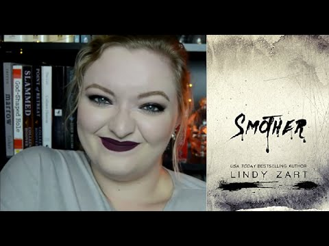 REVIEW: SMOTHER | LINDY ZART