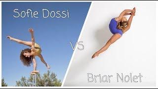 Sofie Dossi VS Briar Nolet