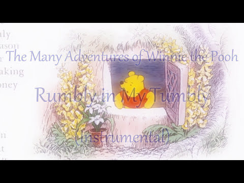 The Many Adventures of Winnie the Pooh ~ Rumbly in My Tumbly (INSTRUMENTAL)