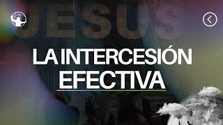 La intercesión efectiva l El retorno l Pastor Rony Madrid
