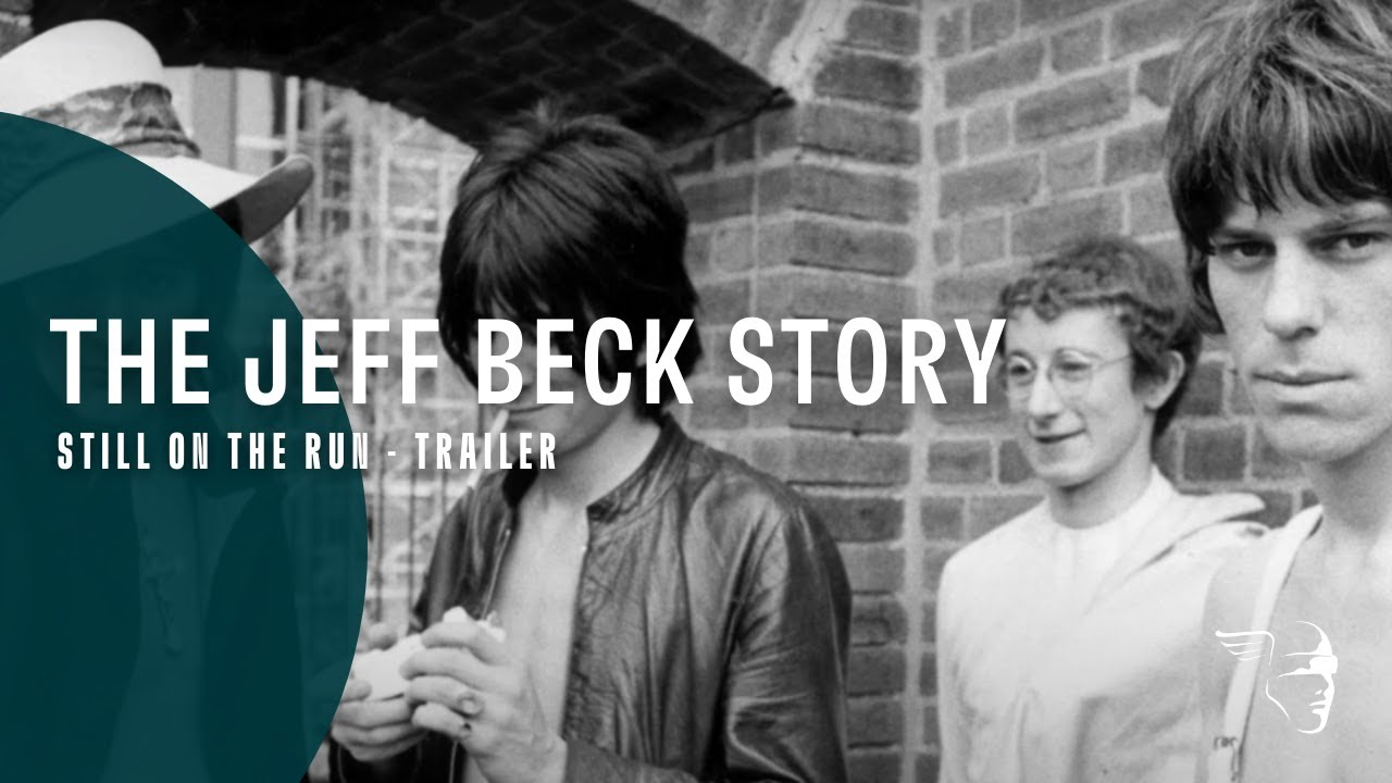The Jeff Beck Story Still On The Run Dvd Blu Ray Available Now