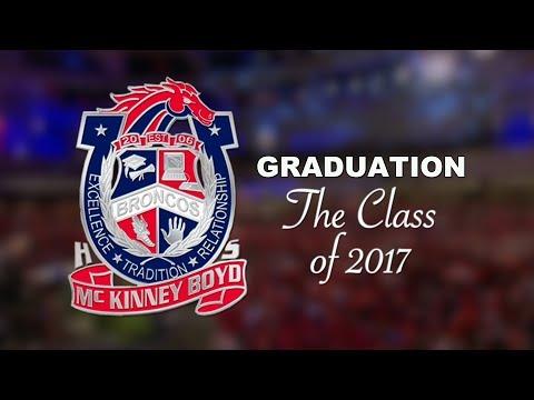 McKinney Boyd High School 2017 Graduation