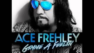 Ace Frehley - Gimme A Feelin