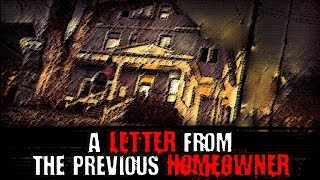 Скачать A Letter From The Previous Homeowner Creepypasta