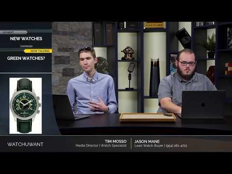 TWIW: Green Dial Watches: FP Journe, Rolex, Jaeger LeCoultre; FP Journe's New Firepower, Vacheron