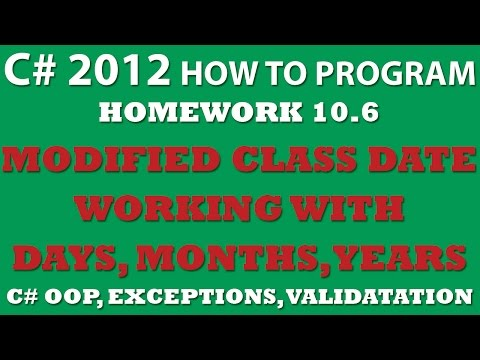 C# Programming Challenge 10.6: Enhancing Class Date - Exception Handling and Validation