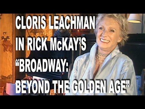 RICK McKAY'S CLORIS LEACHMAN in BROADWAY: BEYOND THE GOLDEN AGE