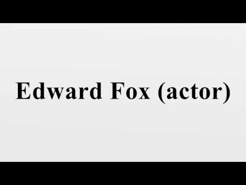 Edward Fox (actor)