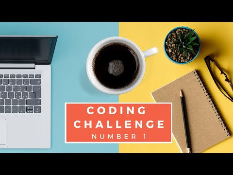 Coding Challenge #1 - Submit Your Code!