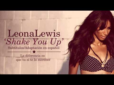 Leona Lewis - Shake You Up (Subtitulos en Español)