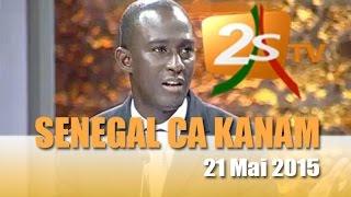 Senegal ca kanam du 21 Mai 2015
