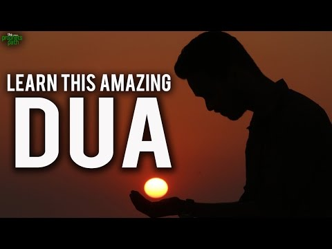 You Have To Learn This Amazing Dua