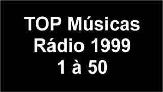 Download Video Top Músicas das Radios 1999 - 1 à 50 MP3 3GP MP4
