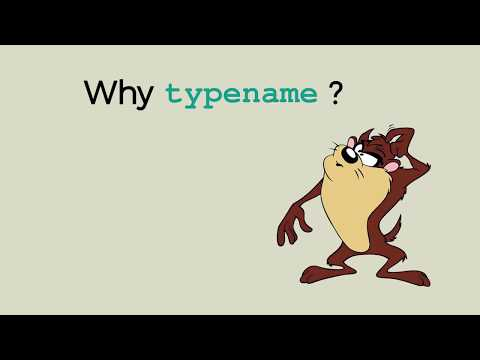 Why typename?