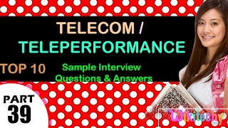telecom   teleperformance top most interview questions and answers for freshers experienced