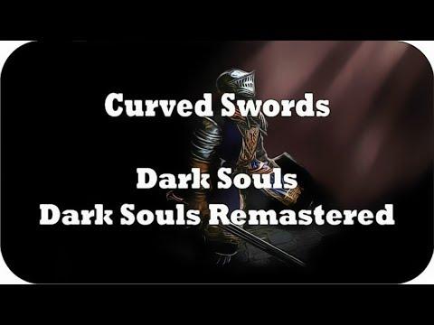 Dark Souls Curved Swords Locations Guide [Dark Souls & Dark Souls: Remastered] |