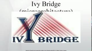 Ivy Bridge (microarchitecture)
