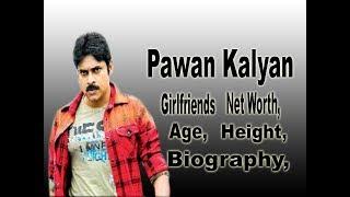 Pawan Kalyan Net Worth, Biography, Age, Height, Girlfriends, lifestyle, Salary