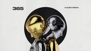 Zedd, Katy Perry - 365 (KUURO Remix)