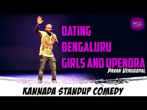 Dating Bengaluru Girls And Upendra | Pavan Venugopal | Kannada Stand-up Comedy | Lolbagh