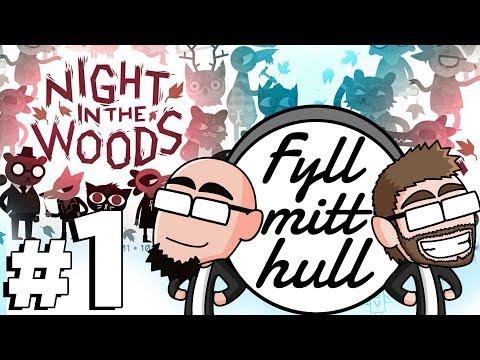 Fyll mitt hull: Night in the Woods #1