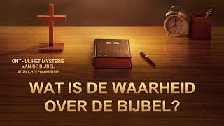 Onthuld: de relatie tussen God en de Bijbel