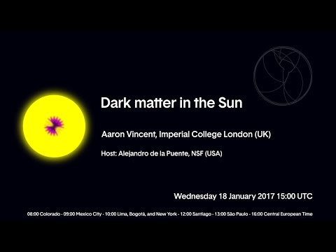 [W33] Aaron Vincent : Dark Matter in the Sun