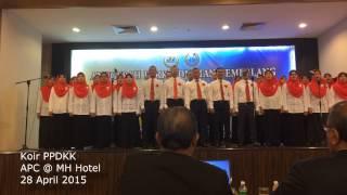 Koir PPDKK - Suara Gemilang PPDKK (APC @ MH Hotel 2015)