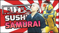 HITMAN THE SUSHI SAMURAI!