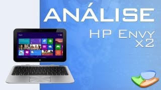 Notebook HP Envy X2 [Análise de Produto] - Tecmundo