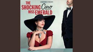 Miss Emerald: Intro