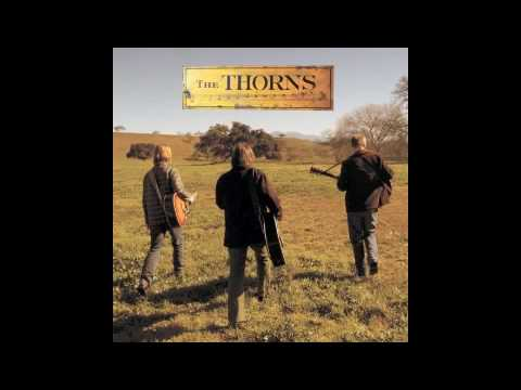 The Thorns - Long, Sweet Summer Night