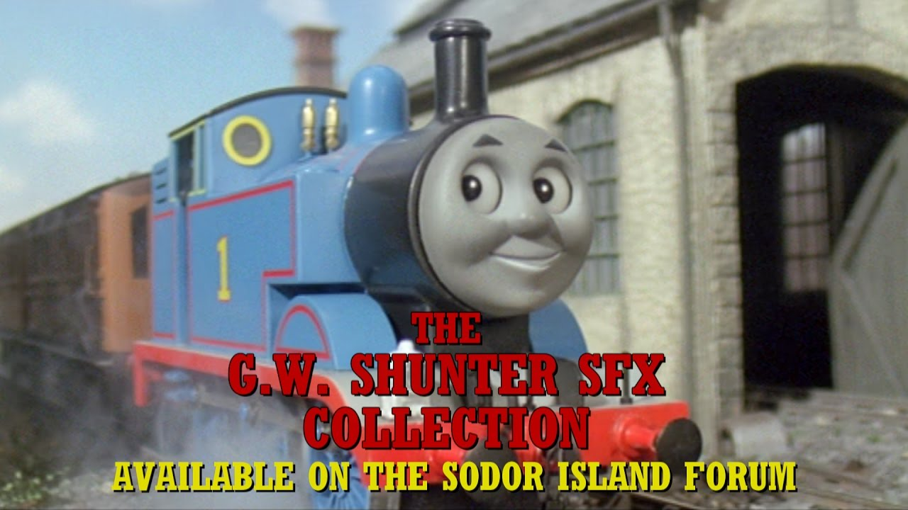The G W  Shunter SFX Collection: For All of your Thomas-fan Needs