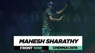 Mahesh Sharathy | FrontRow | World of Dance Chennai 2018 | #WODCHENNAI18