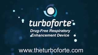 Turboforte 30 Second Lung Enhancement Medical Device Video