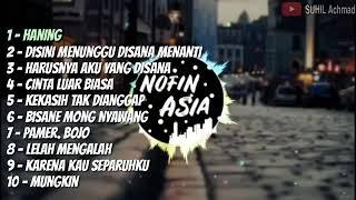 FULL REMIX DJ NOFIN ASIA SECAWAN MADU BISANE MUNG NYAWANG BAGAIKAN LANGIT DI SORE HITS