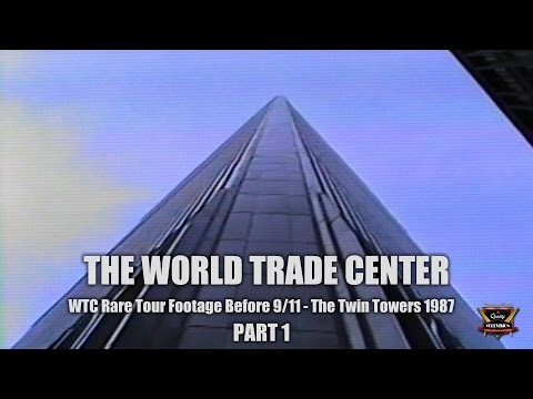 World Trade Center Twin Towers Rare WTC Tour Before 9/11 - 1987 - Part  1