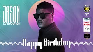 Jason LeBoucher - Happy Birthday (Audio Officiel)