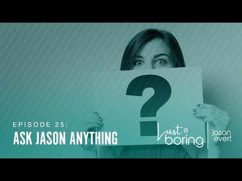 Ask Jason Anything #2
