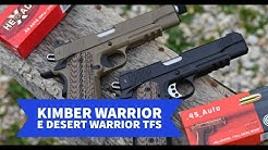 Kimber Warrior and Desert Warrior (TFS) pistols: test on the shooting range!
