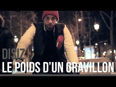 Youtube: Disiz La Peste – Le Poids d'Un Gravillon (Vendredi C Sizdi 1)