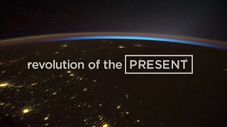 Revolution of the Present FILM