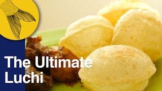 Luchi How to make perfect Luchi Bengali deep fried puffy bread