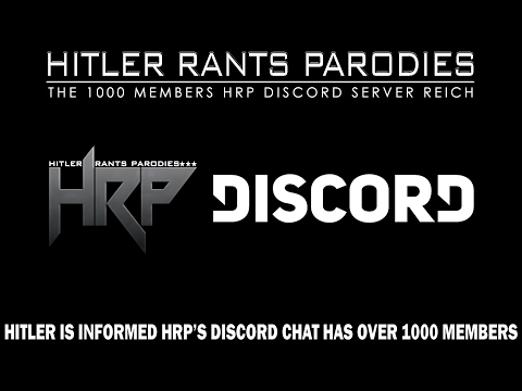 Hitler Is Informed HRP's Discord Chat Has Over 1000 Members