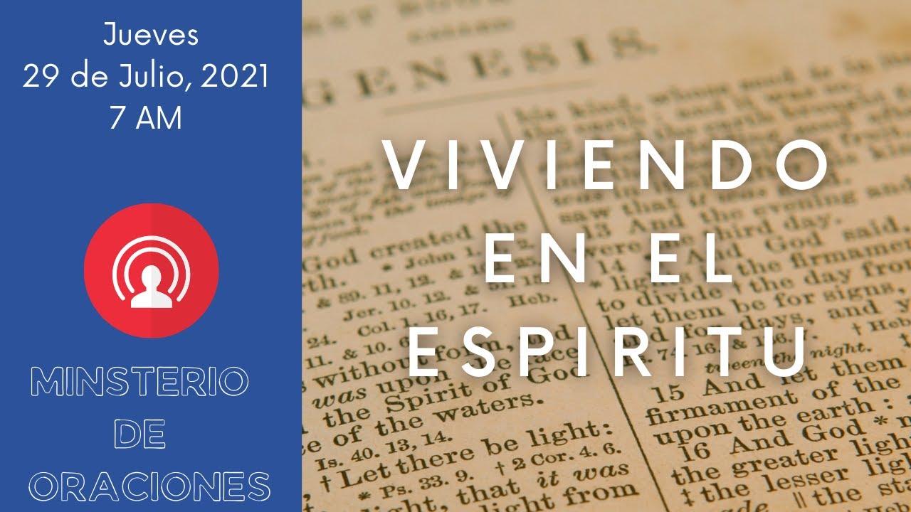 🔴 Oracion de la Mañana 🔥 Jueves 29 de Julio, 2021 🙏 Ministerio De Oraciones