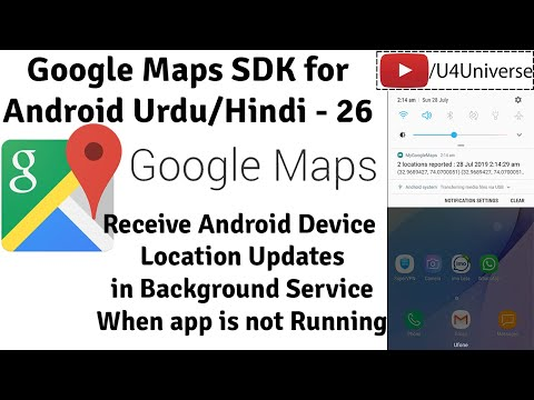 Google Maps For Android-26 | Receive Location Updates In Background Service When App. Is Not Running