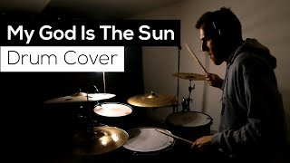 My God Is The Sun - Drum Cover - Queens Of The Stone Age