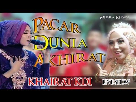 "KHAIRAT KDI "" COVER ""  || PACAR DUNIA AKHIRAT || LIVE SHOW Di Muara Kiawai PasBar"