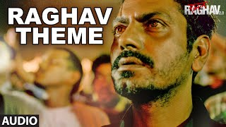 Raghav Theme Full Song (Audio) | Raman Raghav 2.0 | Nawazuddin Siddiqui | Ram Sampath | T-Series